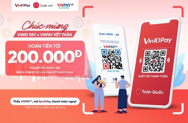 Thanh toán qua mã VNPAY-QR trên ứng dụng VinID giảm tới 50% - 2