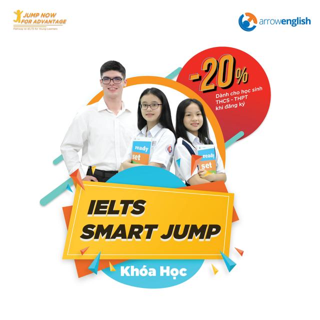 IELTS SMART JUMP - lộ trình tiếng Anh tương lai dành cho học sinh bậc THCS - THPT - 1