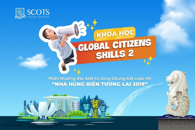 """Khóa học """"Global Citizens Skills 2"""" - Phần thưởng đặc biệt cho 12 thí sinh xuất sắc của """"Nhà hùng biện tương lai Scots English 2019"""" - 1"""