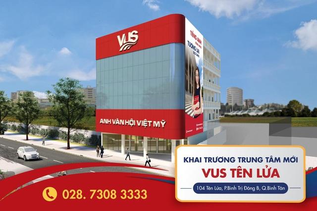 Khai trương cơ sở tại Bình Tân, VUS mang Anh ngữ chuẩn quốc tế ngay gần nhà - 1