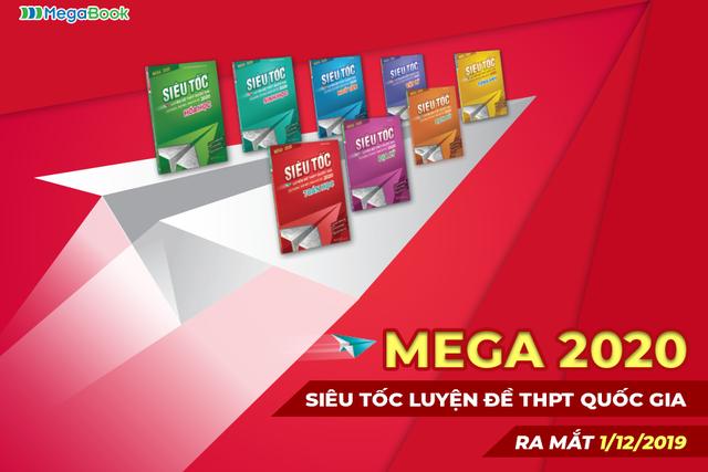 Ra mắt Mega 2020 - Đánh dấu hành trình 5 năm Luyện đề THPT Quốc gia - 2