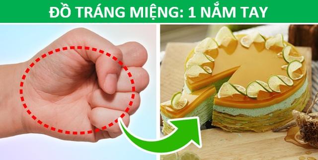 Mẹo hay: Xác định lượng thức ăn phù hợp với cơ thể chỉ bằng…bàn tay - 6