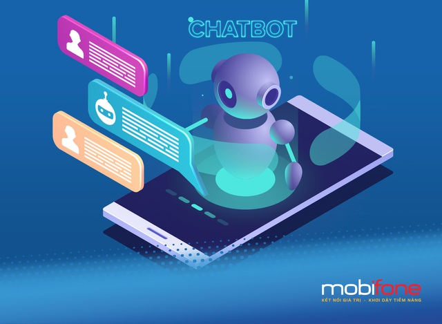 Chatbot của MobiFone hỗ trợ khách hàng với nhiều ưu thế vượt trội - 1