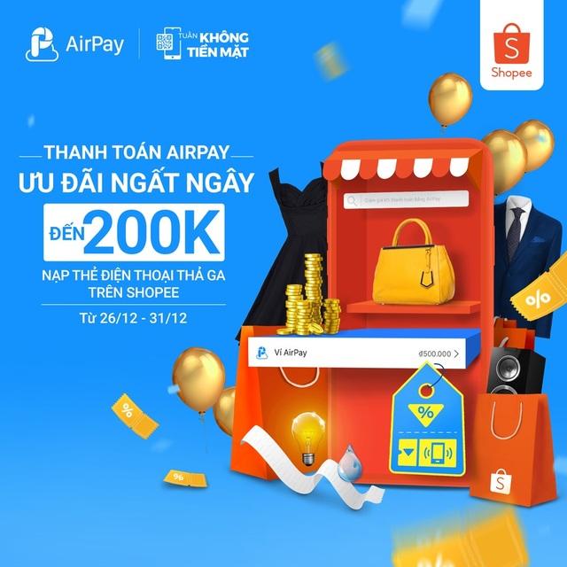 Đăng ký AirPay, ưu đãi lên đến 200K từ 26-31/12 - 1
