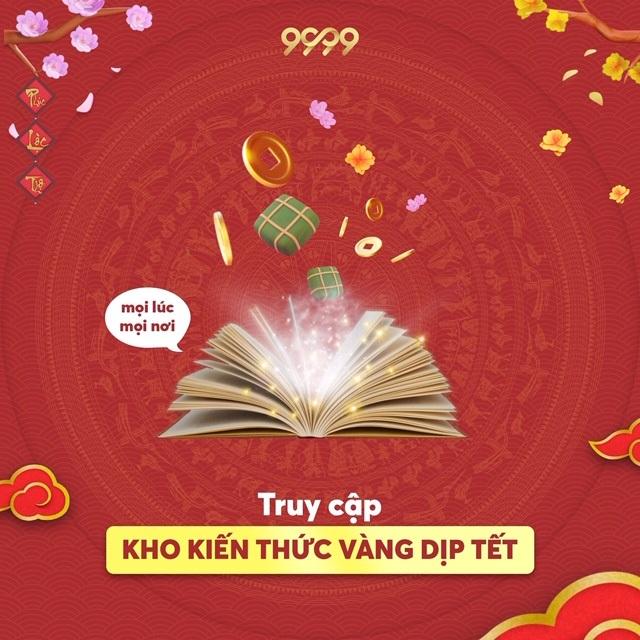 """""""Vui Tết cổ truyền cùng siêu ứng dụng 9999 Tết"""" - 4"""