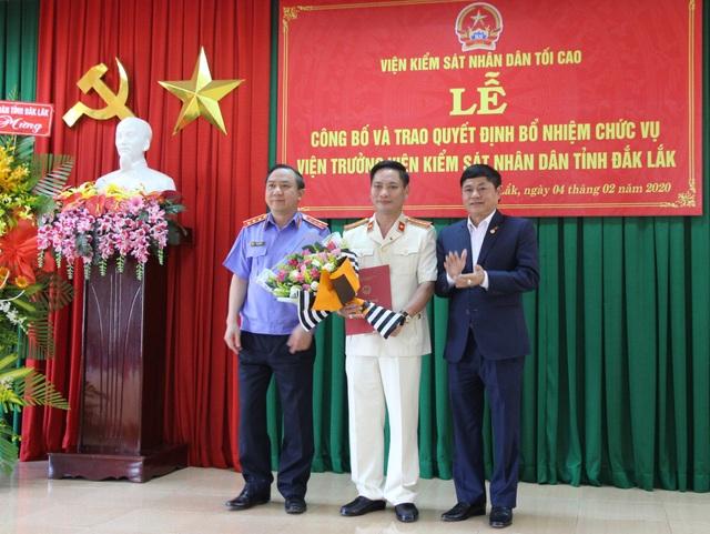 Đắk Lắk có Viện trưởng VKSND mới - 1