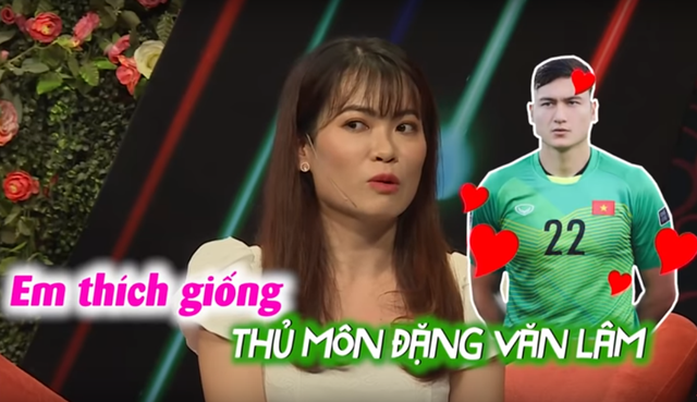 Cô gái tìm bạn trai giống thủ thành Đặng Văn Lâm tại show hẹn hò - 3