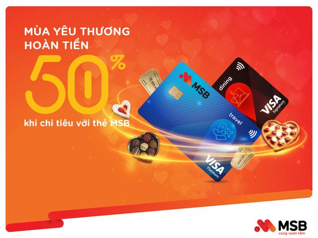 Đón mùa yêu thương với ưu đãi hoàn tiền 50% khi chi tiêu thẻ quốc tế MSB - 1