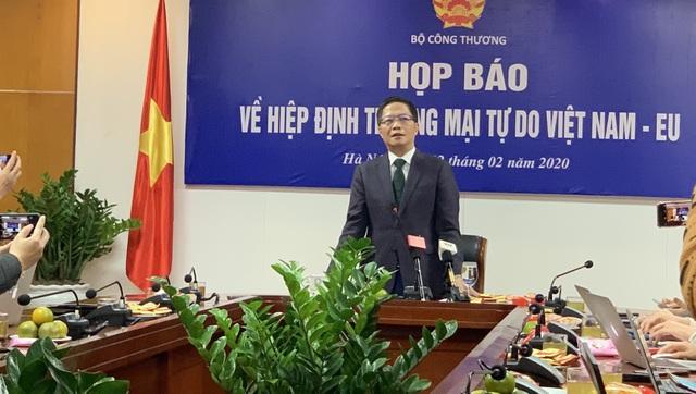 Bộ trưởng Công Thương: EVFTA có thể sẽ có hiệu lực ngay trong 2020 - 1