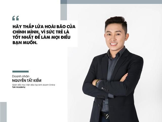 """CEO Nguyễn Tất Kiểm: """"Sức trẻ là tốt nhất để làm mọi điều bạn muốn"""". - 3"""