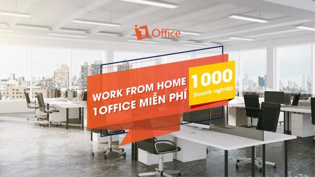 1Office tặng gói hỗ trợ cho 1.000 doanh nghiệp giữa đại dịch COVID-19 - 1