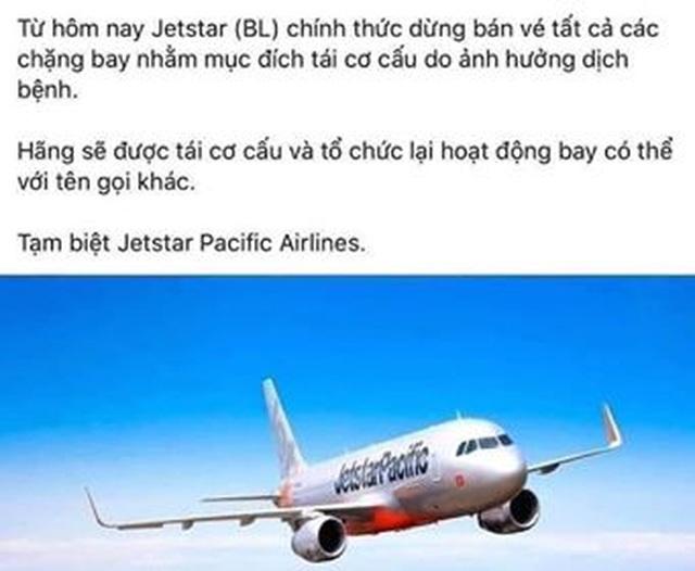 Có hay không việc hãng bay Jetstar Pacific dừng hoạt động để tái cơ cấu? - 1