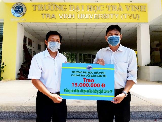 Đại học Trà Vinh ủng hộ tuyến đầu chống giặc Covid - 19, 15 triệu đồng - 1