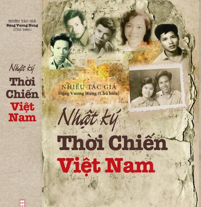 """Ra mắt trọn bộ """"Nhật ký thời chiến Việt Nam"""" của nhiều nhà văn, liệt sĩ - 1"""