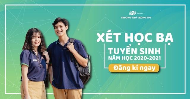 THPT FPT Hà Nội thông báo phương án tuyển sinh lớp 10 năm 2020 - 1