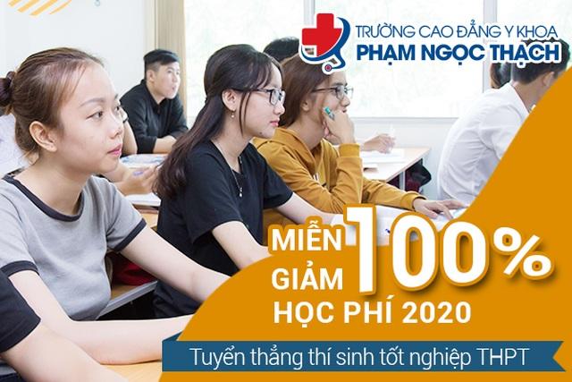 Trường Cao đẳng Y khoa Phạm Ngọc Thạch miễn giảm 100% học phí cho học sinh đăng ký xét tuyển trong năm 2020 - 1