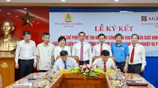 Agribank và Tổng Liên đoàn Lao động Việt Nam ký kết Quy chế hợp tác toàn diện - 4