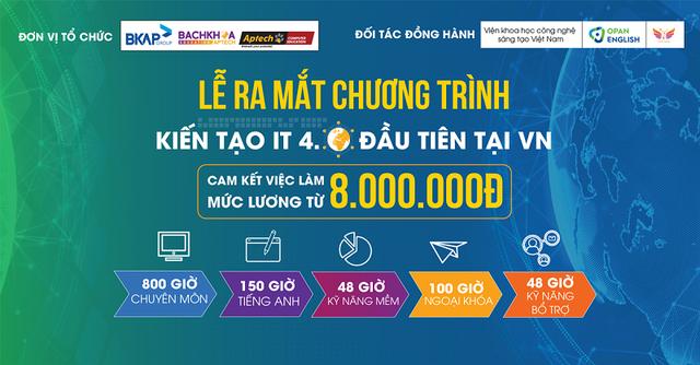 Chương trình kiến tạo IT 4.0 đầu tiên tại Việt Nam - Cam kết việc làm từ 8 triệu đồng - 1