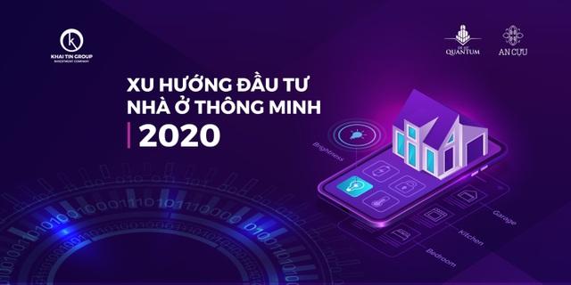 Xu hướng đầu tư nhà ở thông minh nửa cuối năm 2020 - 3