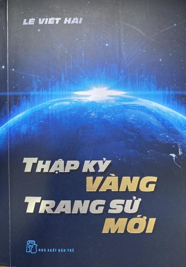 """Ra mắt sách """"Thập kỷ vàng -Trang sử mới và giao lưu với tác giả Lê Viết Hải - 5"""