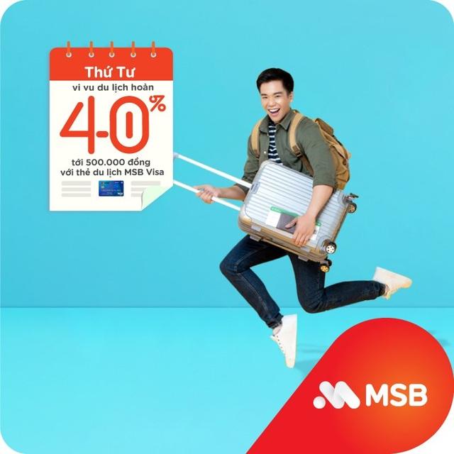 Cùng MSB chi tiêu thông minh và siêu tiết kiệm với 'Hôm nay thứ mấy, hoàn tiền ngần ấy' - 4