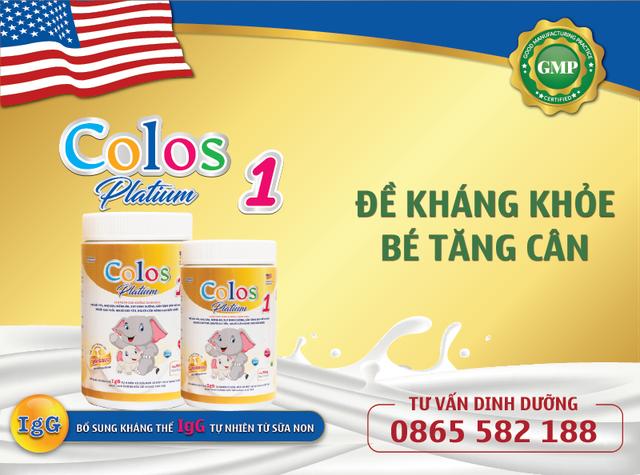 Colos Platinum 1 đưa sữa non chuẩn Mỹ đến với trẻ em Việt - 4