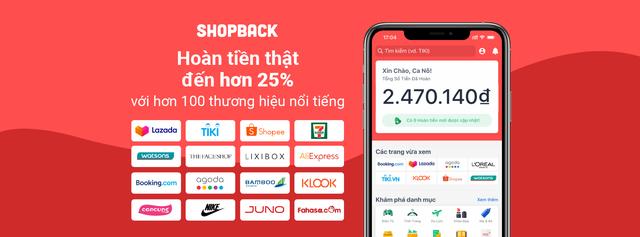ShopBack - Một trong những giải pháp mua sắm thông minh hàng đầu Châu Á có mặt ở Việt Nam - 5