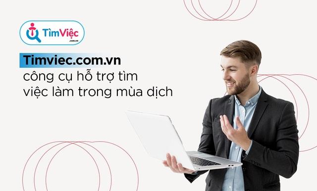 """Timviec.com.vn giới thiệu top việc làm """"hot"""" trong mùa dịch - 1"""