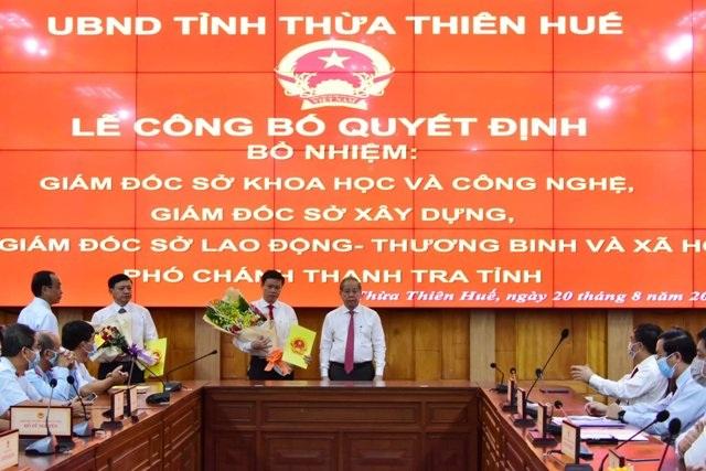 Lãnh đạo chủ chốt của 4 sở, ngành Thừa Thiên Huế được bổ nhiệm - 1