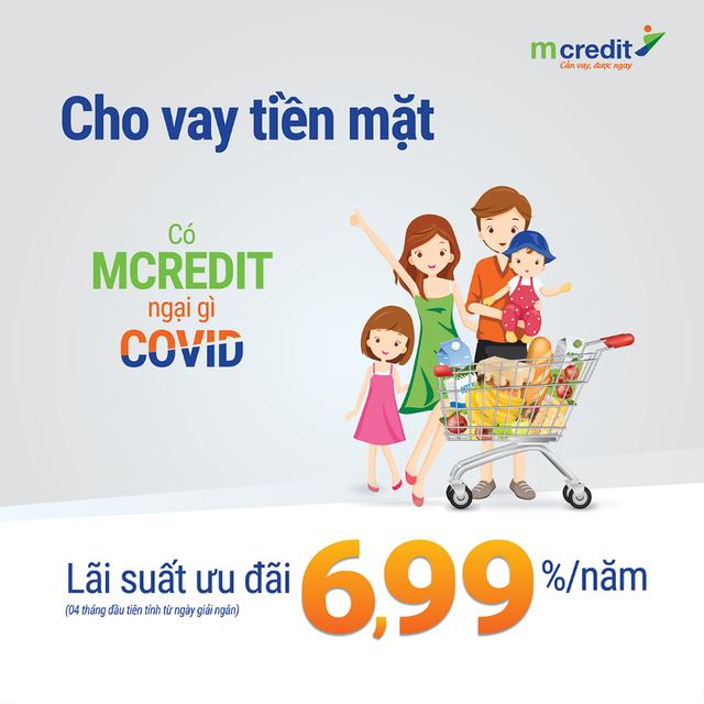 """Vượt """"bão Covid""""- Mcredit ưu đãi lãi suất 6,99% cho khách hàng vay tiền mặt - 1"""