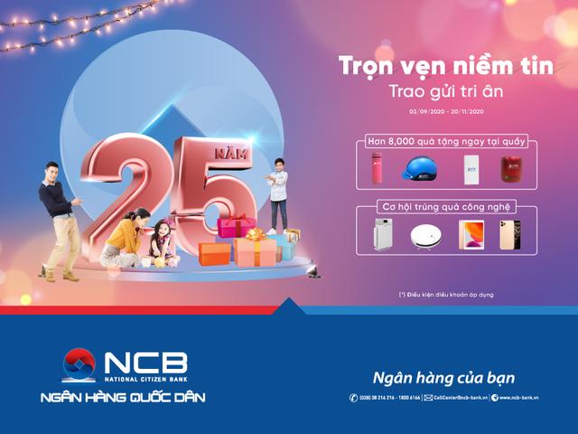 NCB dành hàng nghìn quà tặng cho khách hàng nhân dịp sinh nhật 25 năm - 1