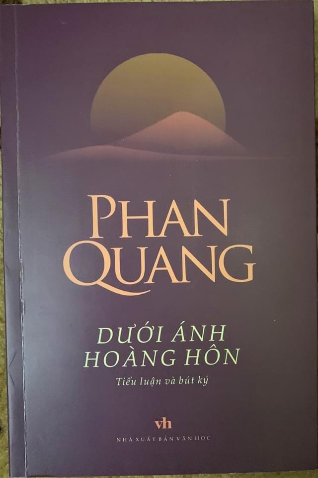 Dưới ánh hoàng hôn hiện lên một Phan Quang giữa đời văn, nghiệp báo - 2