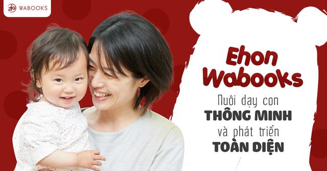 Ehon Wabooks – Nuôi dạy con thông minh và phát triển toàn diện (IQ, EQ) - 1