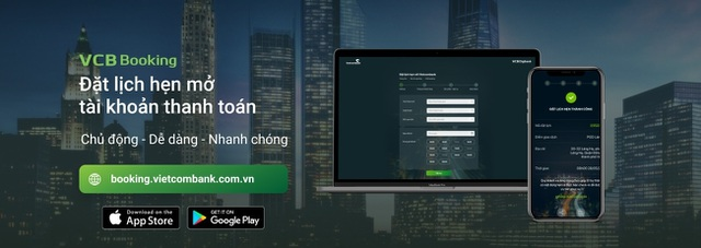Vietcombank thí điểm đặt lịch hẹn mở tài khoản thanh toán trên kênh trực tuyến - 1
