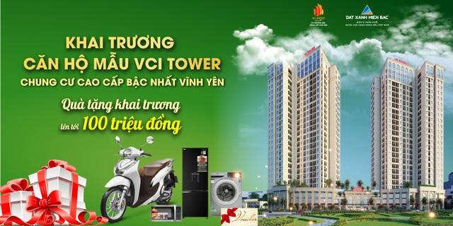Khai trương căn hộ mẫu VCI Tower Vĩnh Yên: Sản phẩm đẳng cấp điểm sáng đầu tư - 1