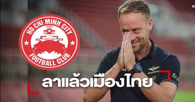 """Báo Thái Lan: """"Cựu HLV giải Thai-League chuẩn bị nắm CLB TPHCM"""" - 1"""