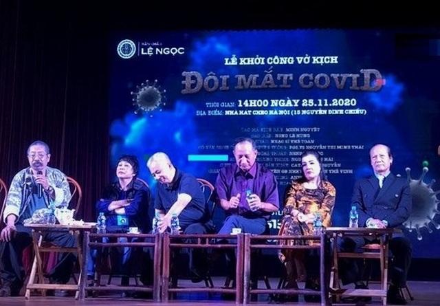 Sân khấu kịch lần đầu tiên dựng vở về đại dịch Covid-19 - 1