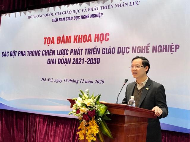 Tổng Cục trưởng Tổng Cục GDNN Trương Anh Dũng - Trưởng Tiểu ban GDNN của Hội đồng quốc gia Giáo dục và Phát triển nhân lực - phát biểu tại hội thảo.