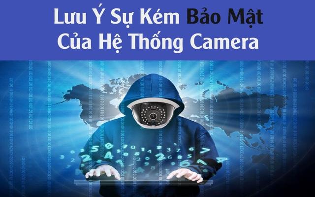 Bị hack camera trong nhà chỉ vì một số thói quen khó bỏ - 1