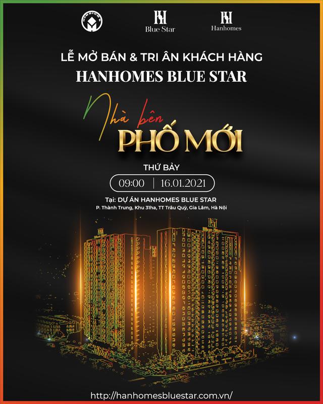 Sắp diễn ra lễ mở bán căn hộ Hanhomes Blue Star với loạt ưu đãi hấp dẫn chỉ có tại sự kiện - 1