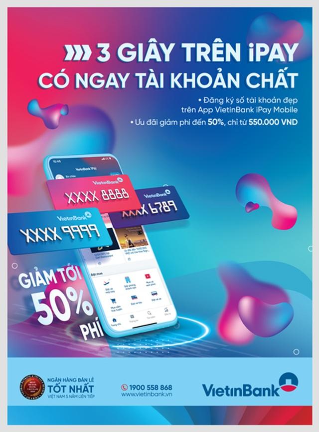 Giảm phí khi đăng ký tài khoản số đẹp trên VietinBank iPay Mobile - 1