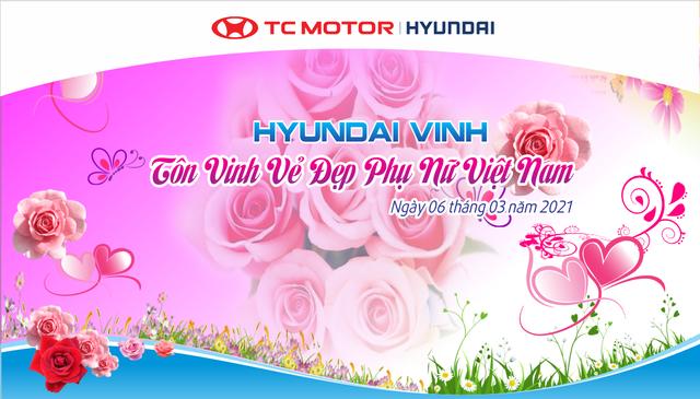 Hyundai Vinh - Đại lý xuất sắc toàn diện Tri ân khách hàng - Tôn vinh vẻ đẹp phụ nữ Việt Nam - 2
