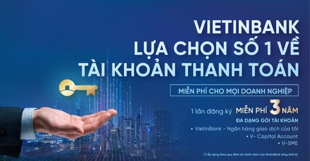 VietinBank miễn 20 loại phí cho doanh nghiệp - 2