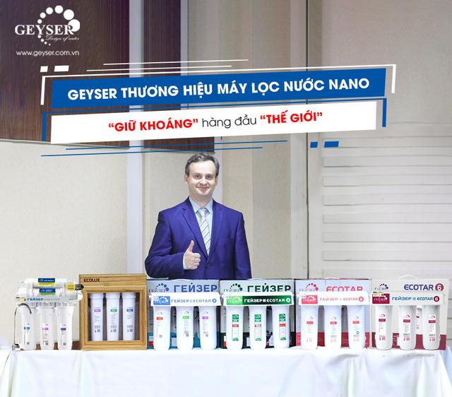 Geyser thương hiệu máy lọc nước nano giữ khoáng chất hàng đầu thế giới - 1