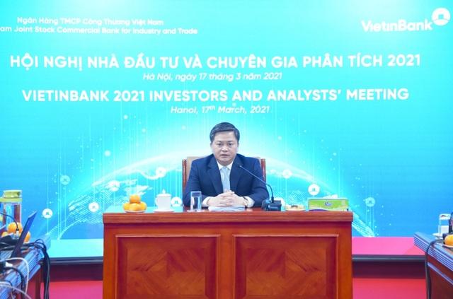 VietinBank tổ chức Hội nghị Nhà đầu tư và Chuyên gia phân tích năm 2021 - 1