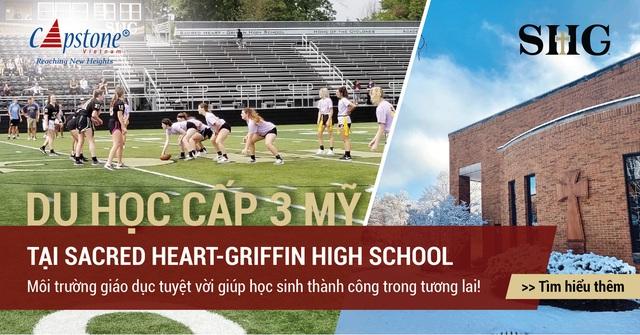 Tạo nền tảng vững chắc cho con tại trường Trung học Sacred Heart-Griffin, Mỹ - 1