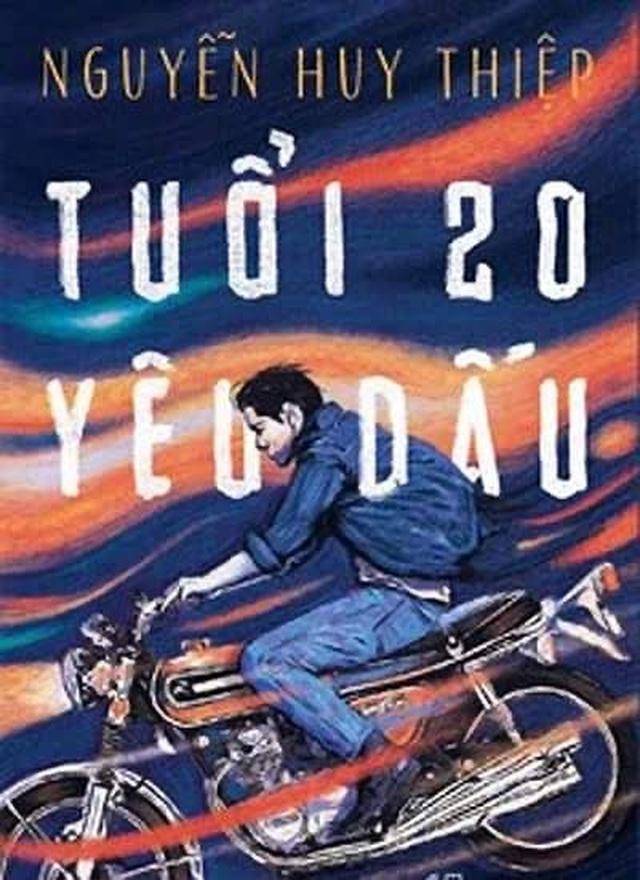 Tiểu thuyết Tuổi 20 yêu dấu - hồi chuông cảnh báo về giáo dục thế hệ trẻ - 1