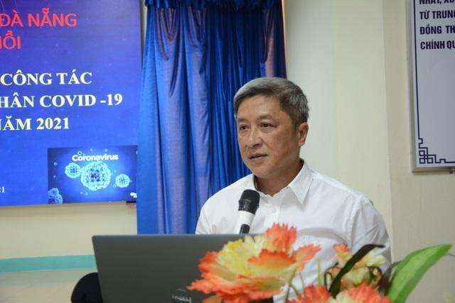 Thứ trưởng Bộ Y tế kiểm tra công tác điều trị Covid-19 tại Đà Nẵng - 1