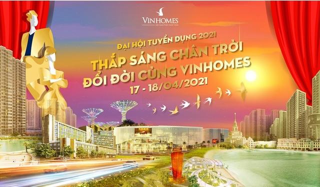 Vinhomes mở Đại hội Tuyển dụng 2021 tại Hà Nội và TPHCM - 1