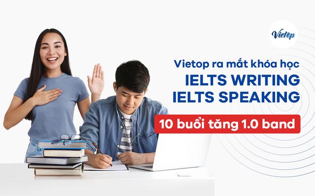 Vietop ra mắt khóa học IELTS chỉ 10 buổi tăng 1.0 band điểm cho kỹ năng Speaking và Writing - 2